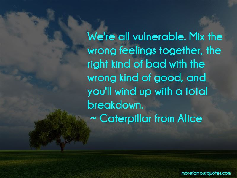 Caterpillar From Alice Quotes