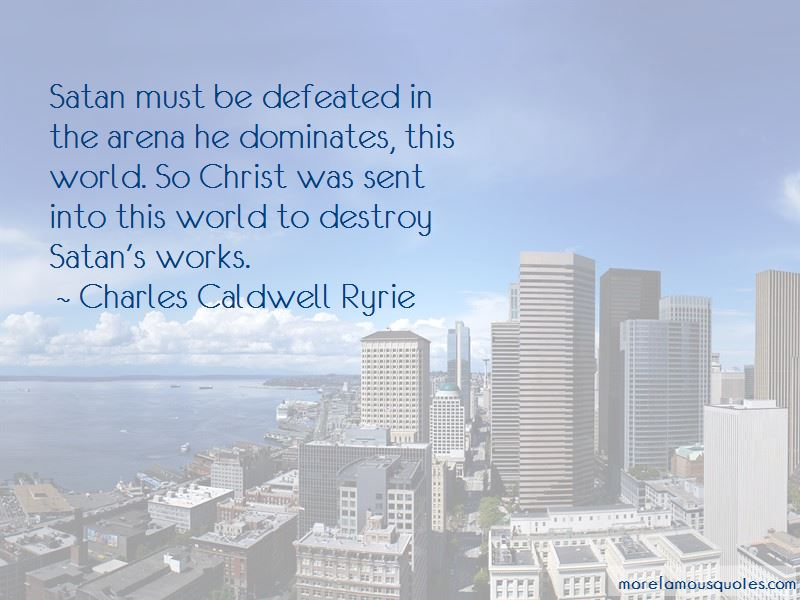 Charles Caldwell Ryrie Quotes