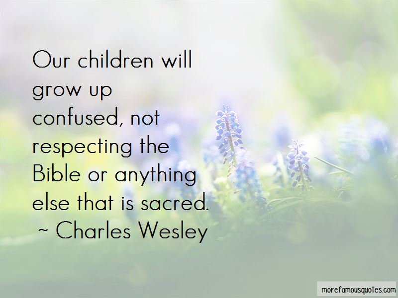 Charles Wesley Quotes Pictures 3