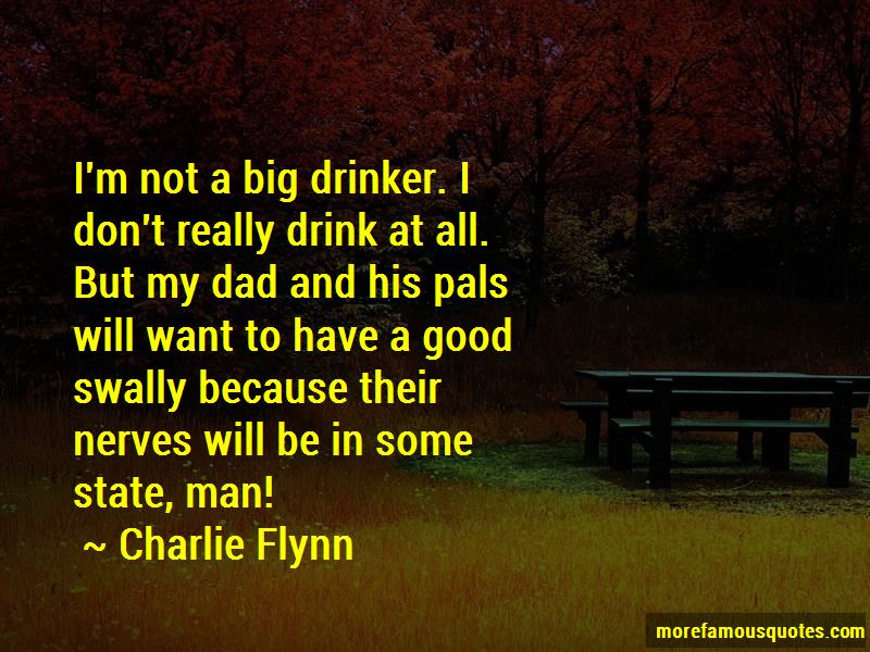 Charlie Flynn Quotes