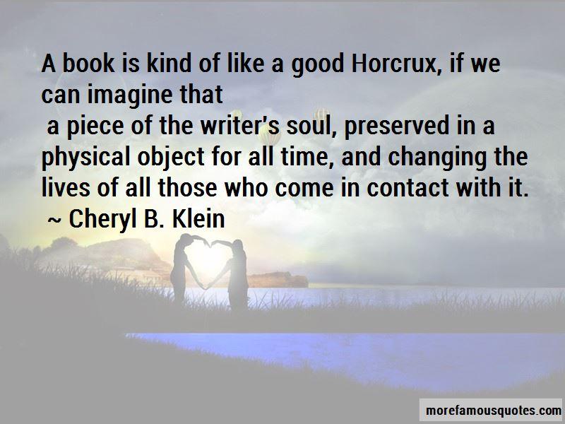 Cheryl B. Klein Quotes