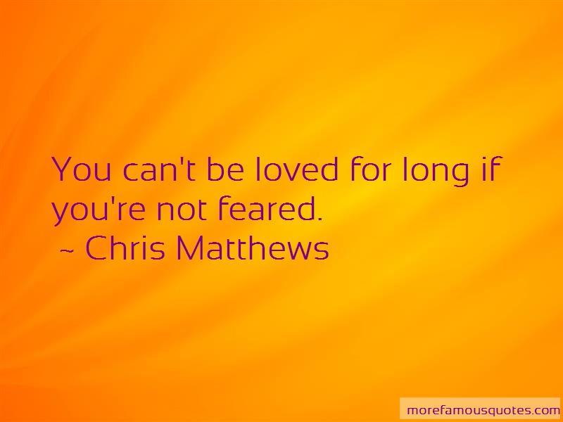 Chris Matthews Quotes Pictures 3