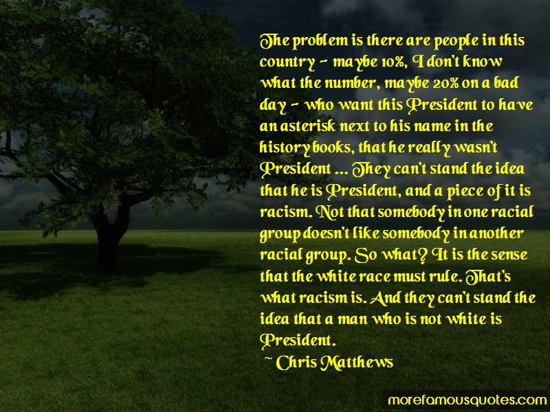 Chris Matthews Quotes
