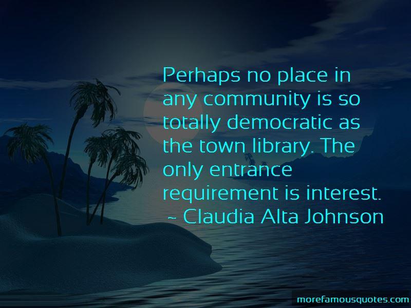Claudia Alta Johnson Quotes
