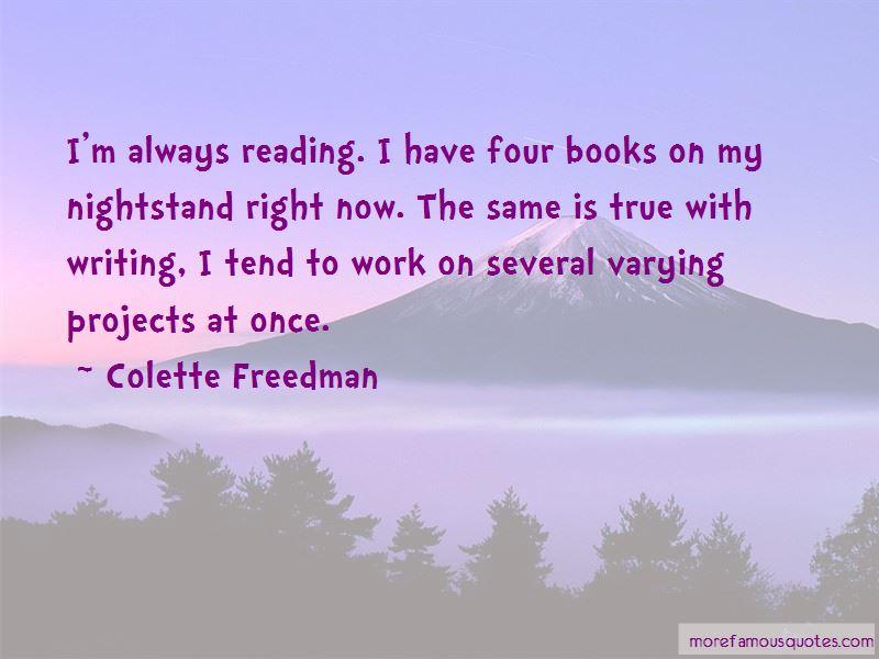 Colette Freedman Quotes Pictures 3
