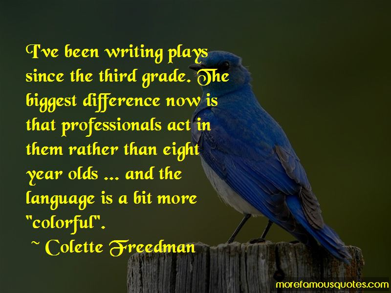 Colette Freedman Quotes