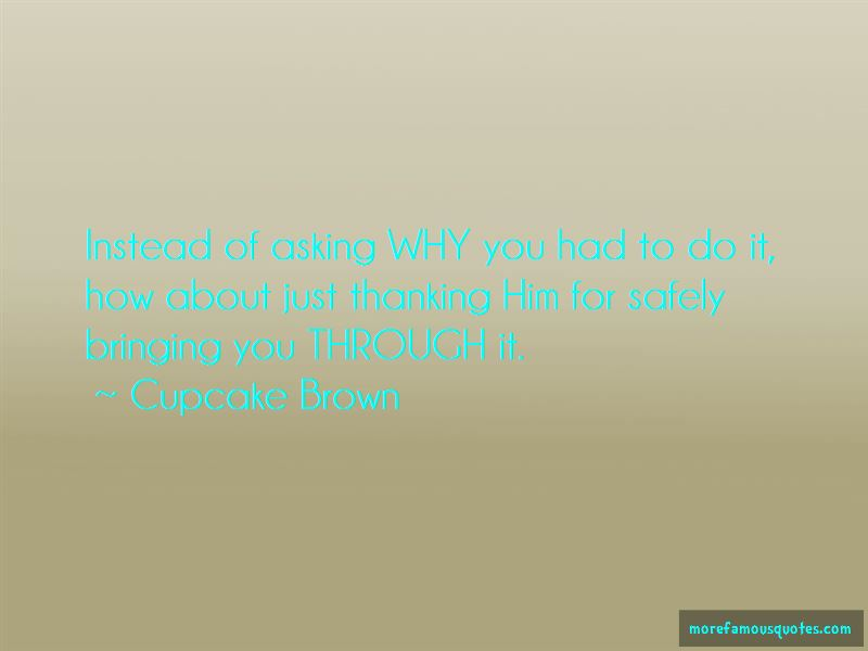 Cupcake Brown Quotes