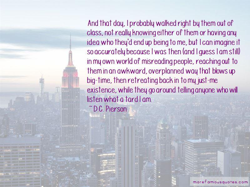 D.C. Pierson Quotes Pictures 2