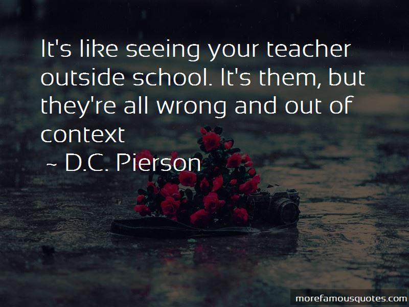 D.C. Pierson Quotes Pictures 3