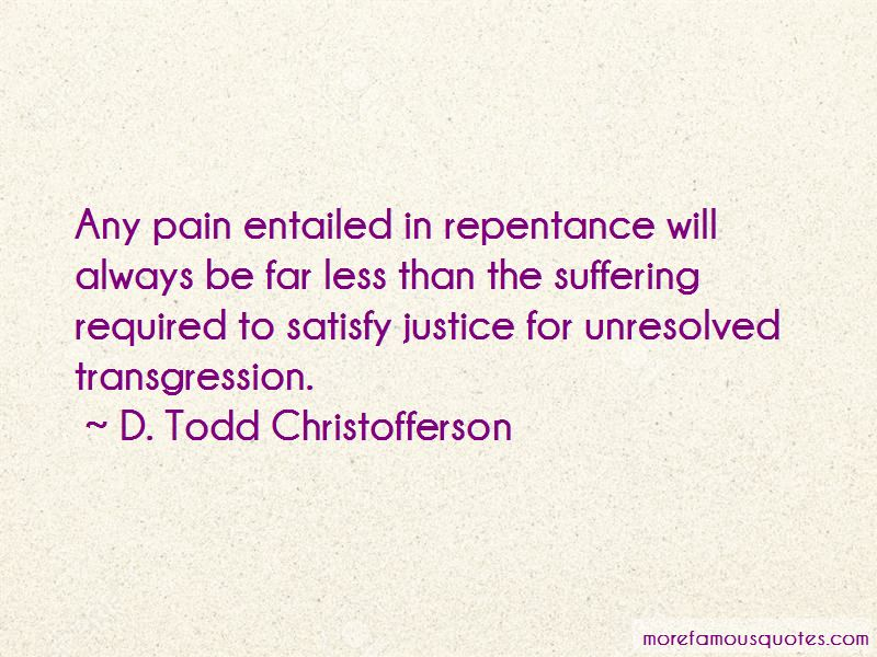 D. Todd Christofferson Quotes Pictures 2