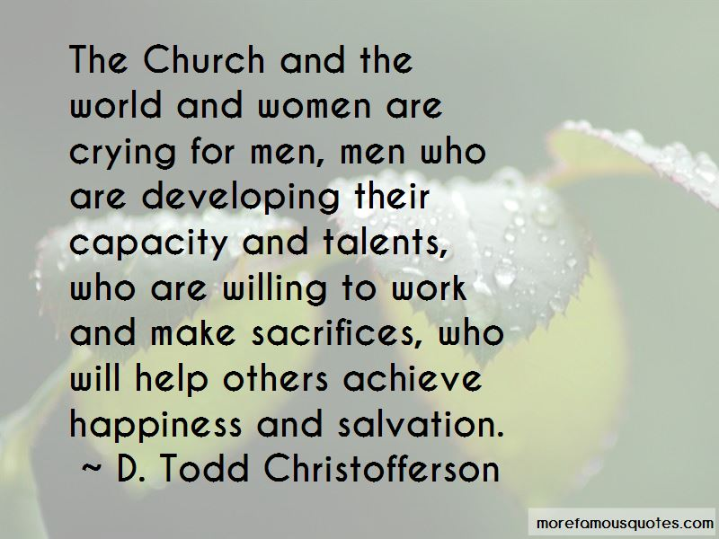 D. Todd Christofferson Quotes Pictures 4