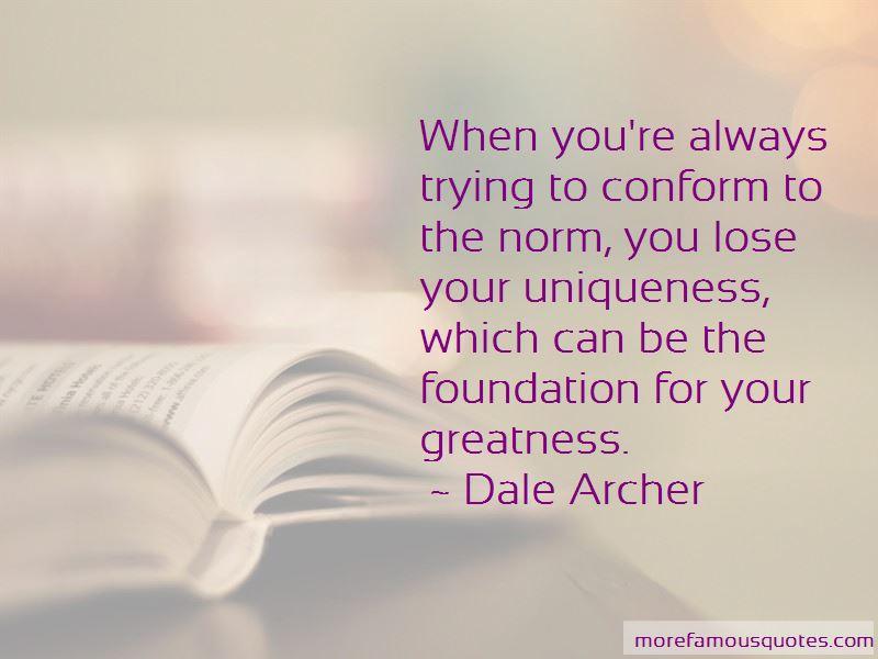 Dale Archer Quotes Pictures 3