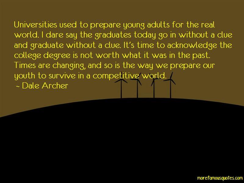 Dale Archer Quotes