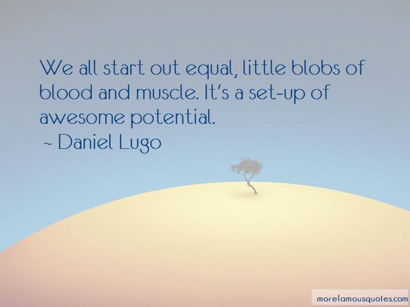 Daniel Lugo Quotes Pictures 2