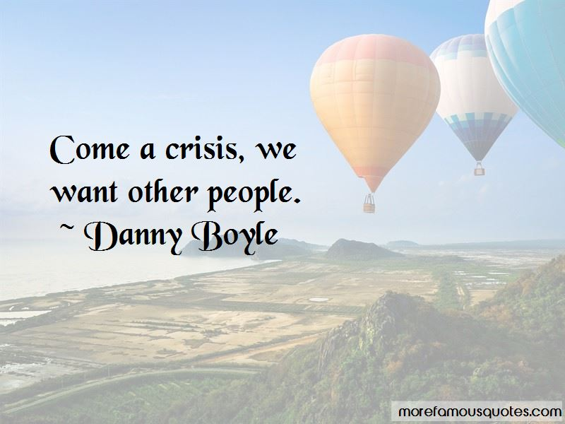 Danny Boyle Quotes Pictures 3