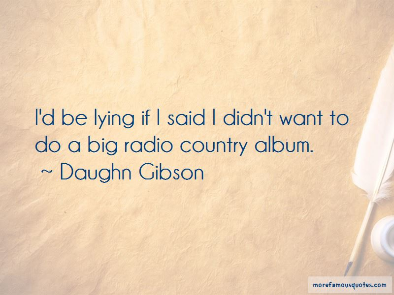 Daughn Gibson Quotes Pictures 2