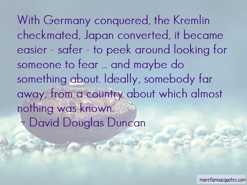 David Douglas Duncan Quotes Pictures 3