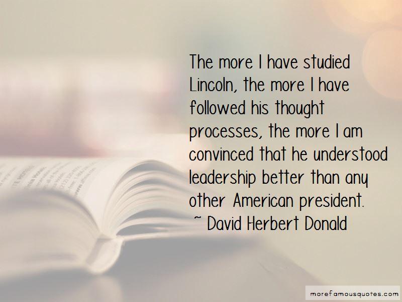 David Herbert Donald Quotes Pictures 4
