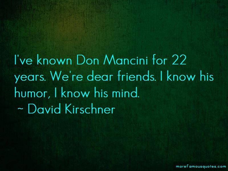 David Kirschner Quotes Pictures 4