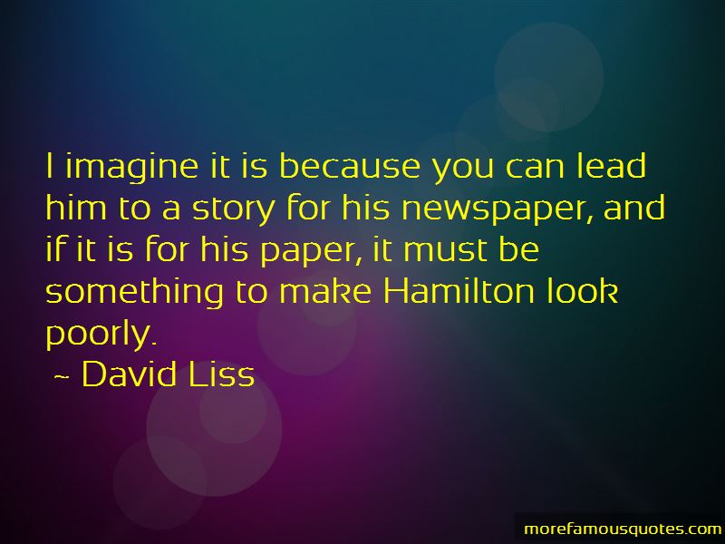 David Liss Quotes Pictures 4