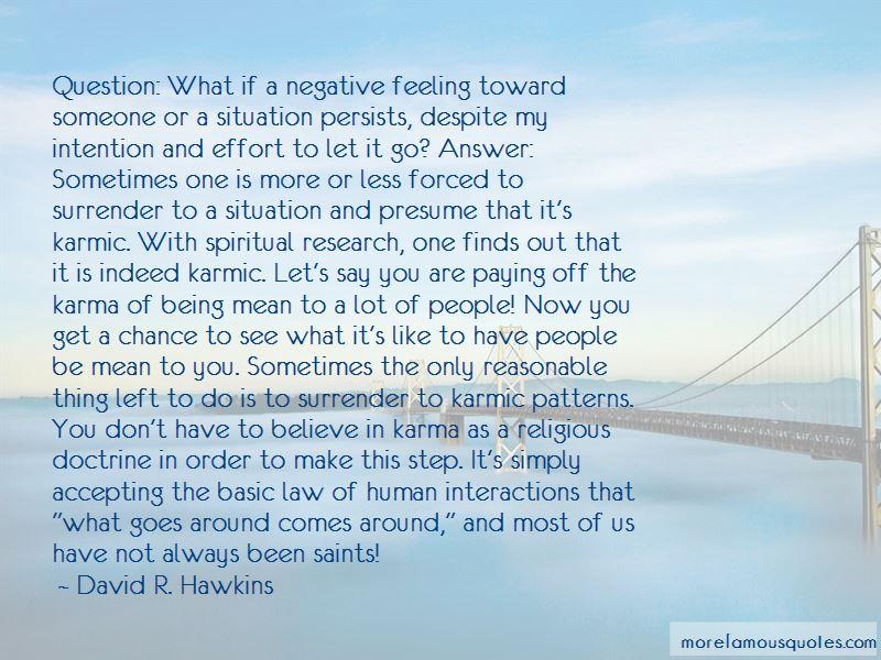 David R. Hawkins Quotes Pictures 3