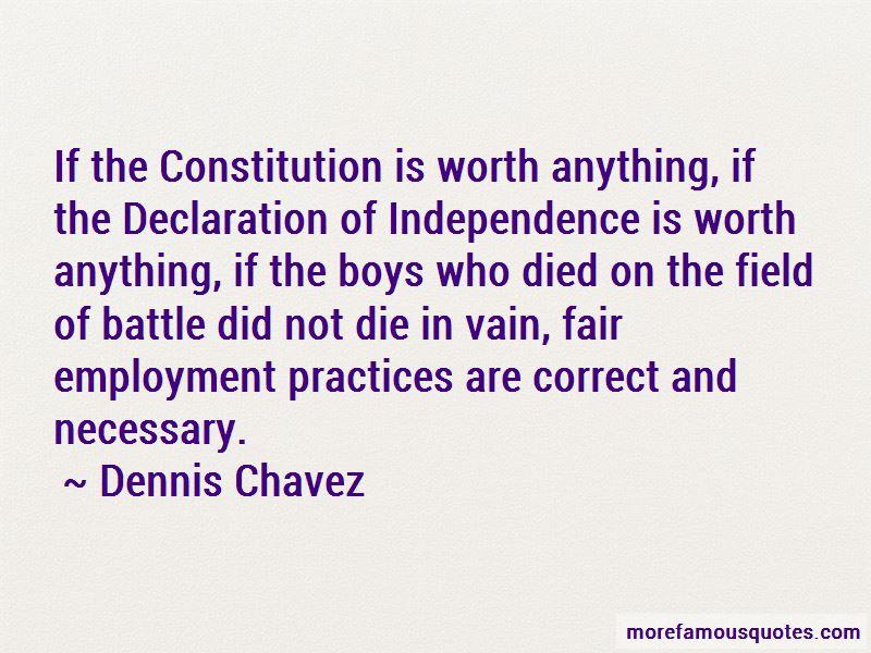 Dennis Chavez Quotes Pictures 2