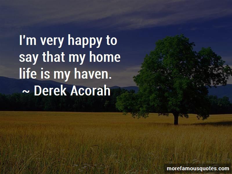 Derek Acorah Quotes