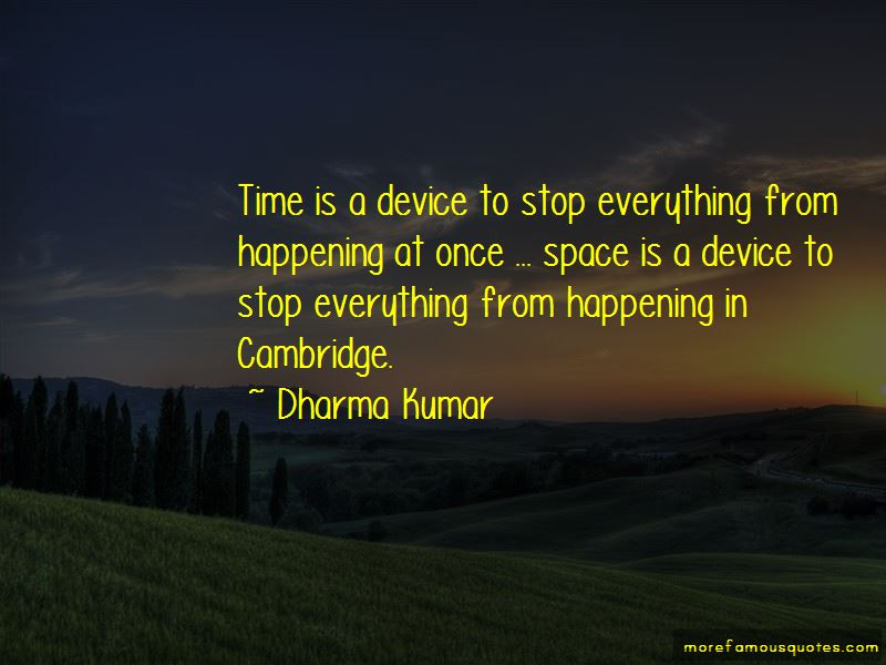 Dharma Kumar Quotes