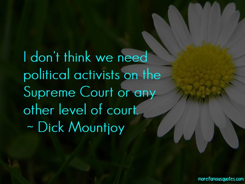 Dick Mountjoy Quotes Pictures 4
