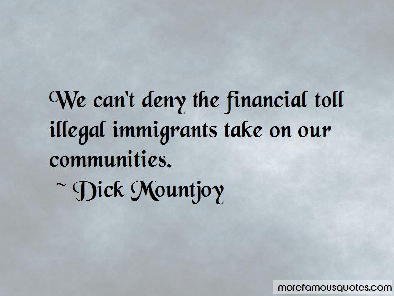 Dick Mountjoy Quotes
