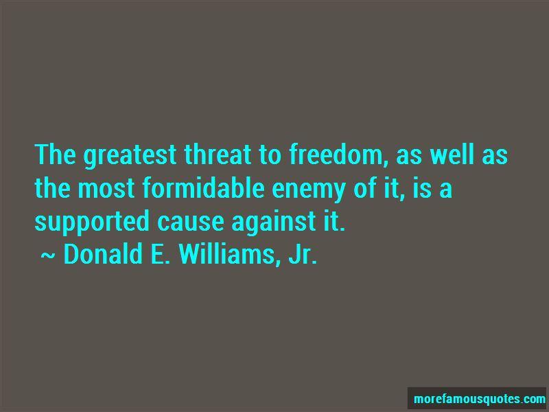 Donald E. Williams, Jr. Quotes