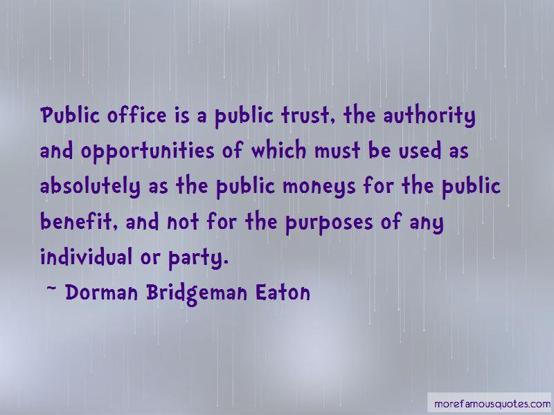 Dorman Bridgeman Eaton Quotes