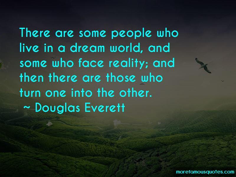 Douglas Everett Quotes