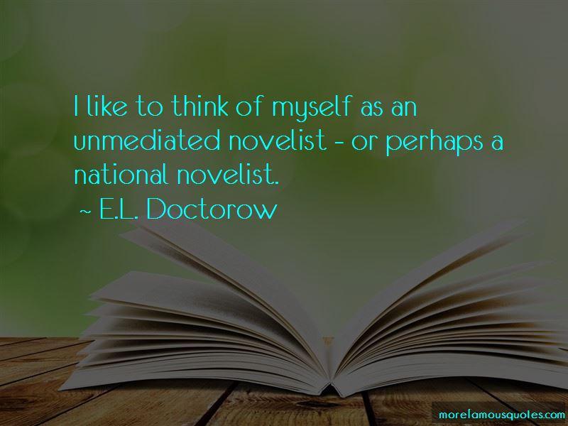 E.L. Doctorow Quotes Pictures 3