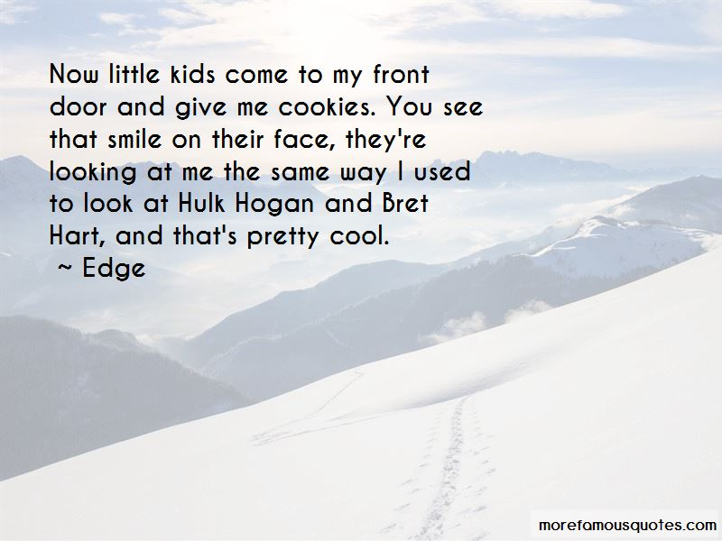 Edge Quotes Pictures 3