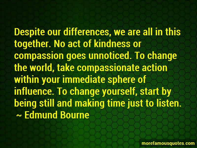 Edmund Bourne Quotes Pictures 2