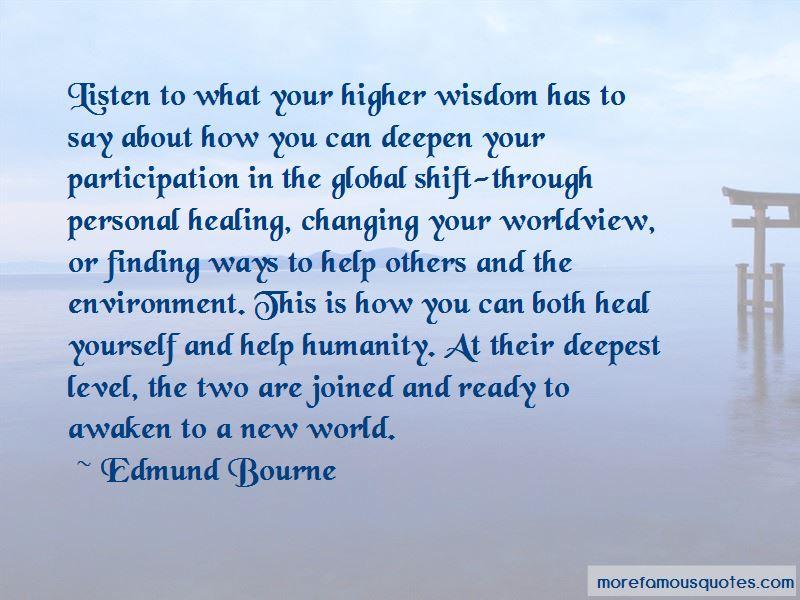 Edmund Bourne Quotes Pictures 3