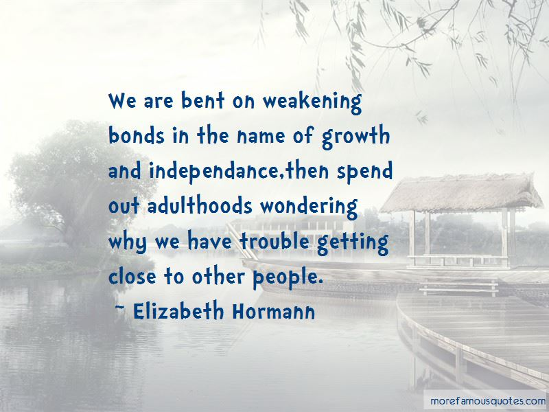Elizabeth Hormann Quotes