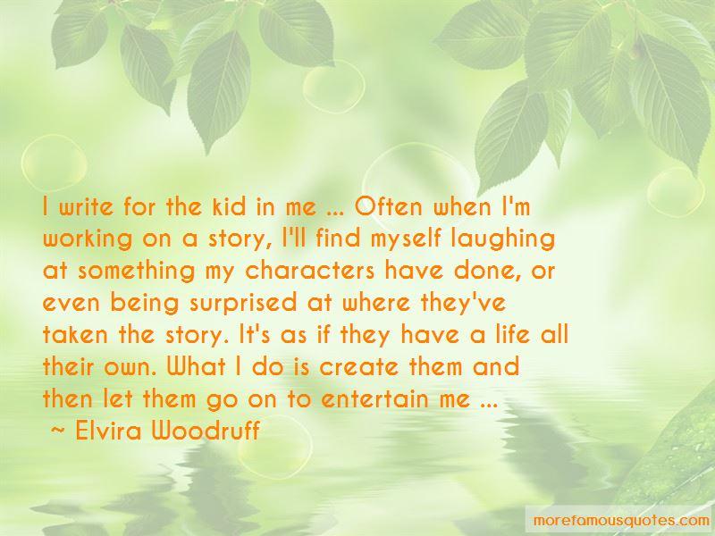 Elvira Woodruff Quotes