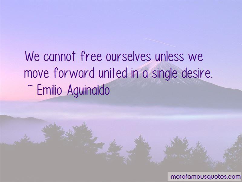 Emilio Aguinaldo Quotes