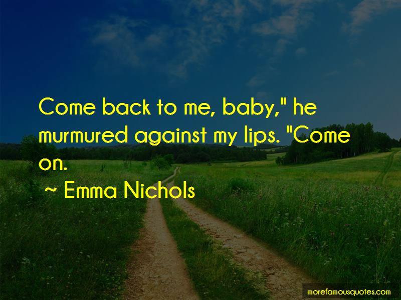Emma Nichols Quotes Pictures 4