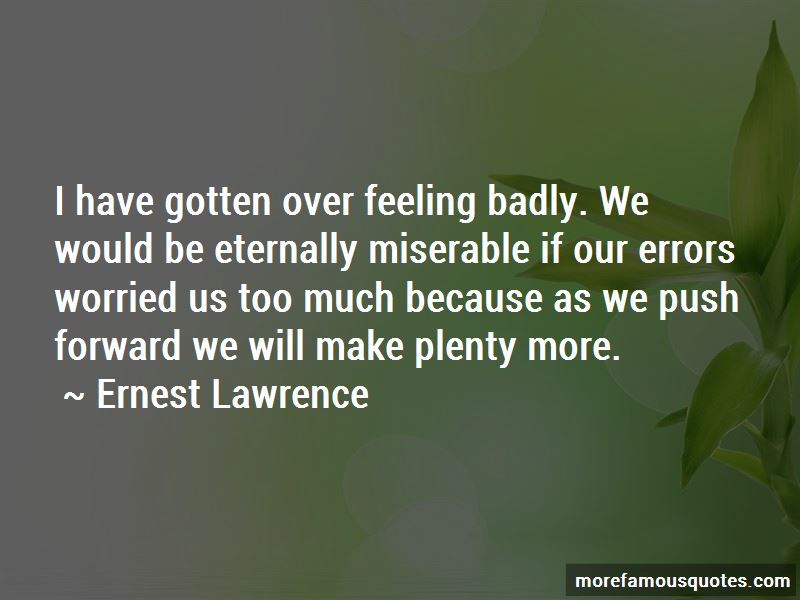 Ernest Lawrence Quotes Pictures 3