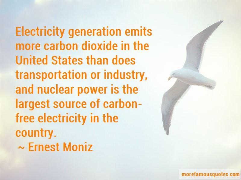 Ernest Moniz Quotes