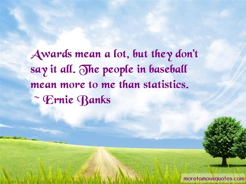 Ernie Banks Quotes Pictures 3
