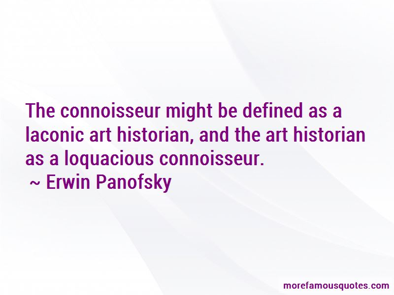 Erwin Panofsky Quotes