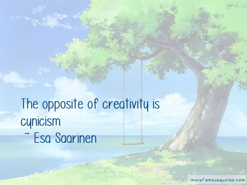 Esa Saarinen Quotes Pictures 3
