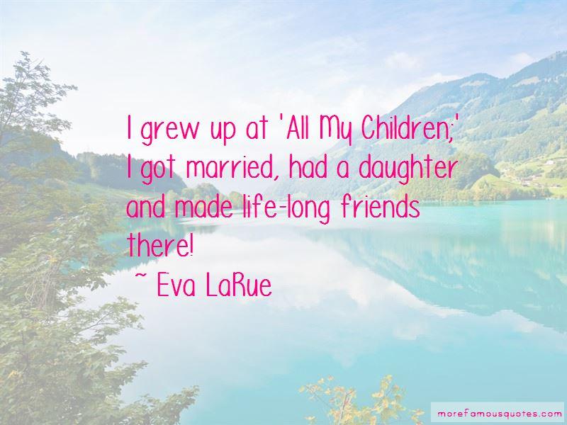 Eva LaRue Quotes Pictures 2