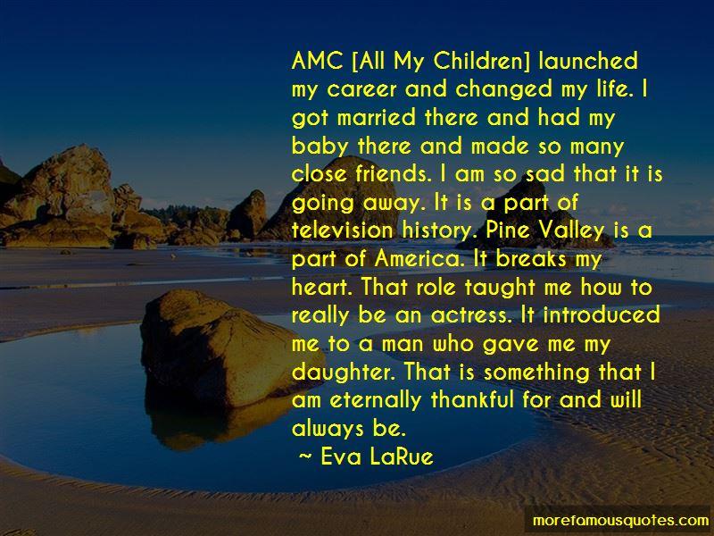 Eva LaRue Quotes Pictures 4