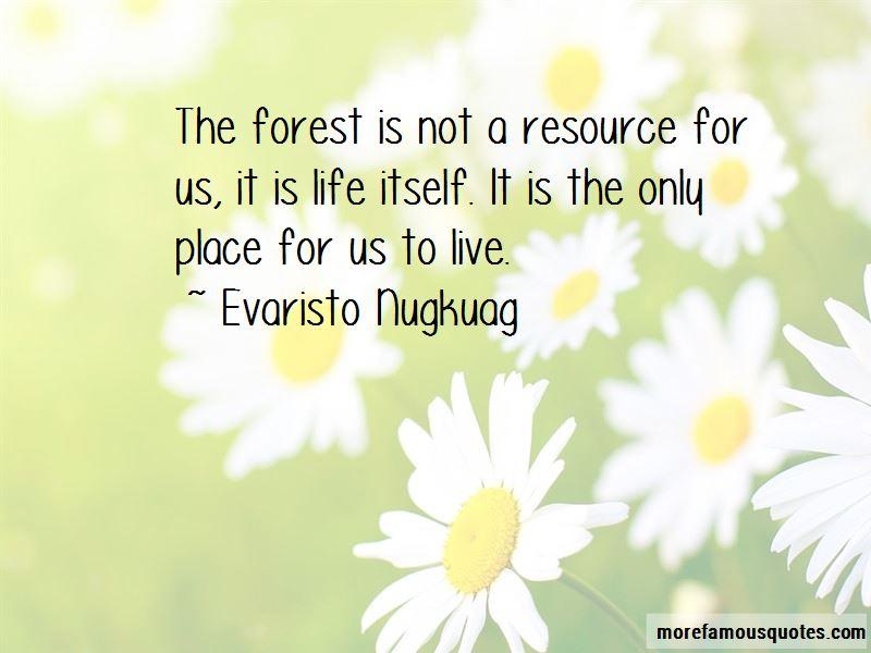 Evaristo Nugkuag Quotes Pictures 2