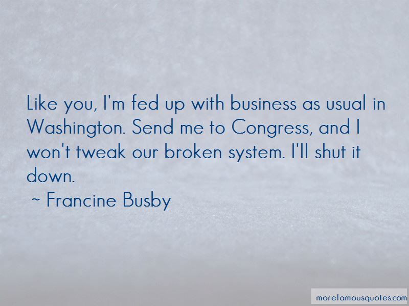 Francine Busby Quotes Pictures 3
